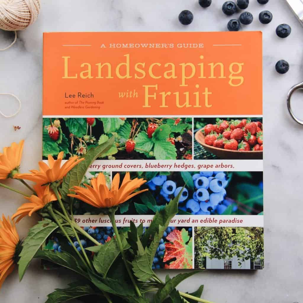 Landscaping with Fruit Book | List of Gardening Books - The Best Ones! | from Home for the Harvest | www.homefortheharvest.com