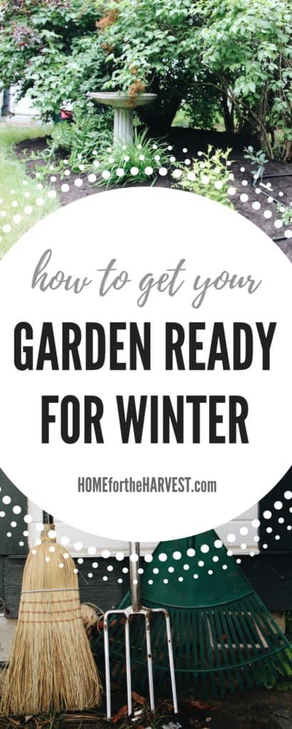 How to Get Your Garden Ready for Winter (+Free Printable!)   Home for the Harvest