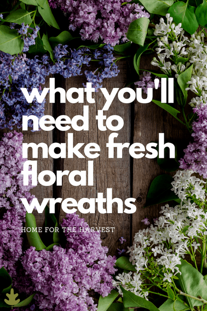 what you need to make fresh floral wreaths