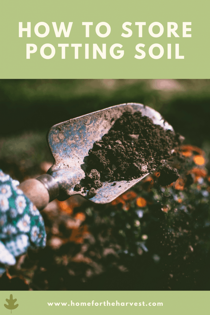 How to Store Potting Soil