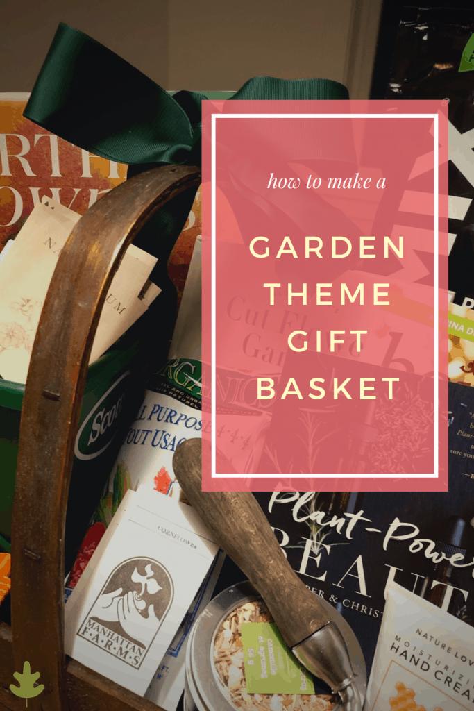 garden theme gift basket