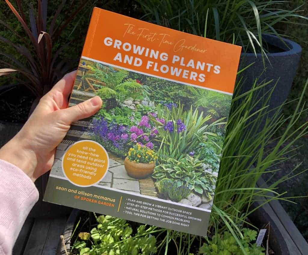 The First Time Gardener - Growing Plants and Flowers - McManus